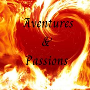Aventure et Passion